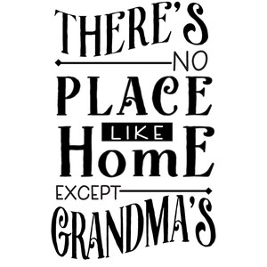 no place like grandma's