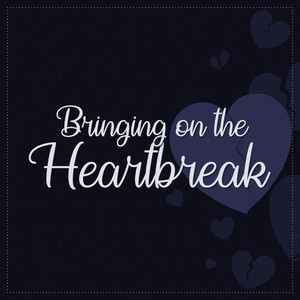 bringing on the heartbreak font
