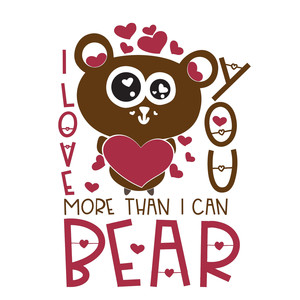love you more than you can bear