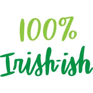 100  percent irish-ish