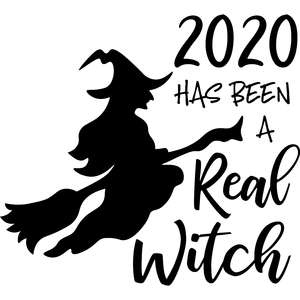 2020 has been a real witch