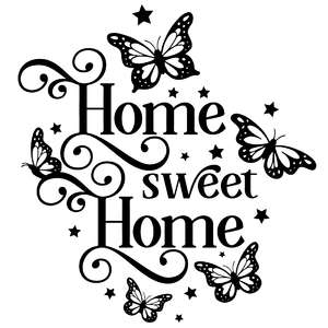 home sweet home butterfly quote