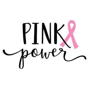 pink power - breast cancer quote