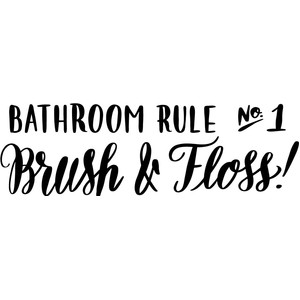 bathroom rule no 1