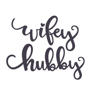 hubby wifey wedding phrase