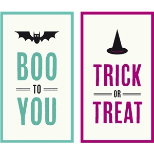 boo to you & trick or treat