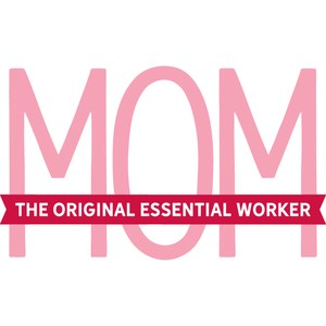 mom the original essential worker