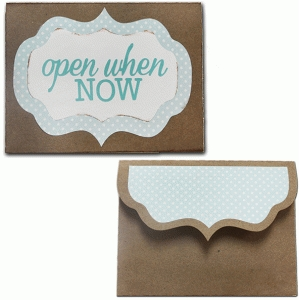 open when-now envelope