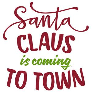 santa claus is coming to town phrase