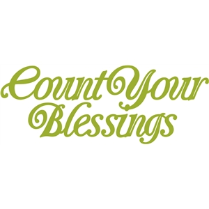 'count your blessings' word phrase