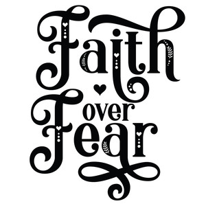faith over fear decorative quote