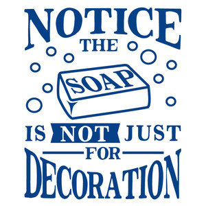 soap not decoration