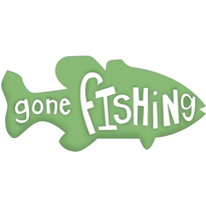 'gone fishing'