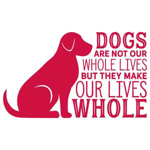dogs are not our whole lives