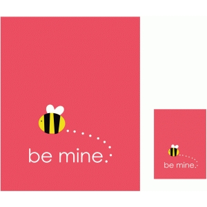 be mine 3x4 and 8x10 print & cut quote cards