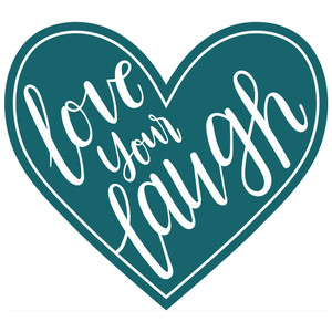 love your laugh heart