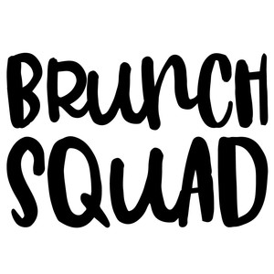 brunch squad quote