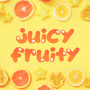 juicy fruity