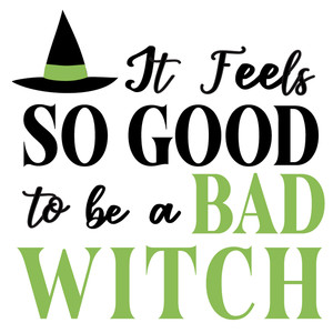 feels good bad witch