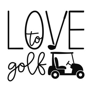love to golf