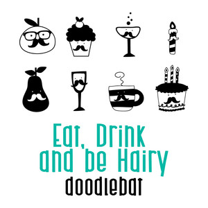 eat, drink and be hairy doodlebat