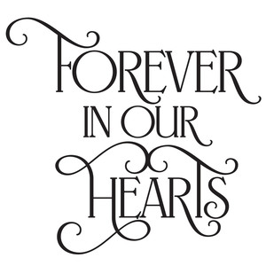 forever in our hearts quote