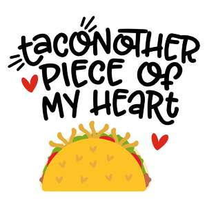 taconother piece of my heart