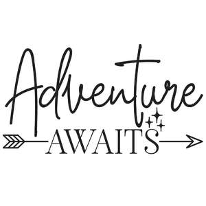 adventure awaits arrow quote