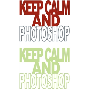 keep calm and photoshop phrase