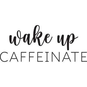 wake up caffeinate