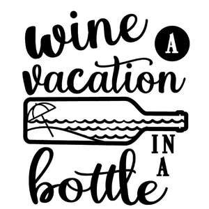 wine vacation in a bottle