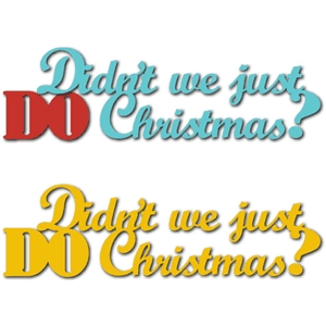 just do christmas phrase