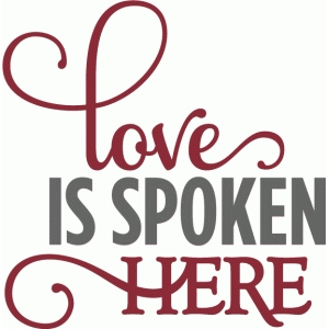 love is spoken here - layered phrase