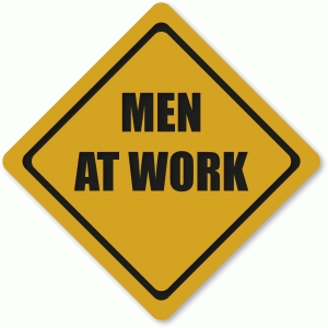 'men at work' sign