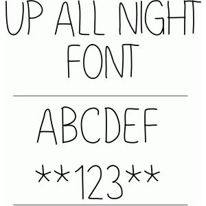 up all night font
