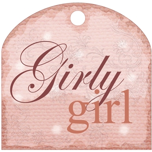girly girl phrase tag