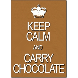 keep calm carry chocolate