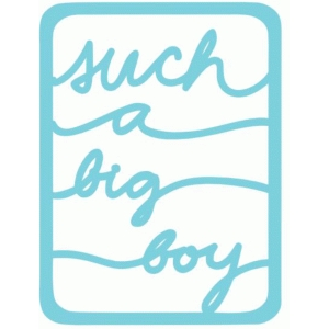 such a big boy life card 3x4