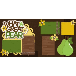 what a great pear 2 page scrapbook kit