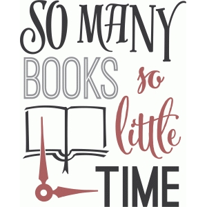 so many books - so little time