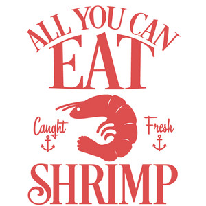all you can eat shrimp