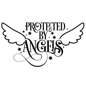 protected by angels quote
