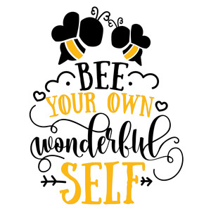 bee your own wonderful self