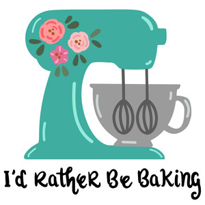 i'd rather be baking - stand mixer