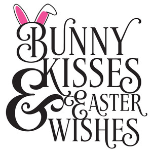 bunny kisses & easter wishes
