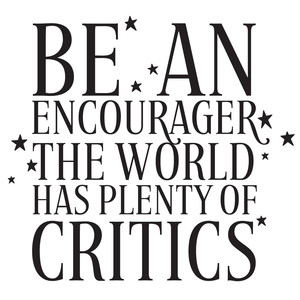 be an encourager quote