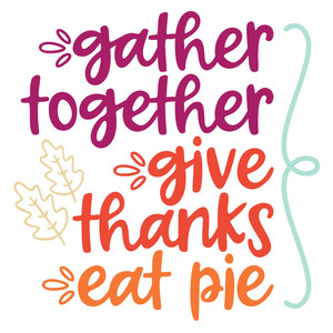 give thanks eat pie