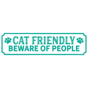 cat friendly beware of people