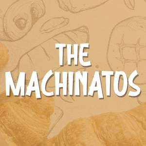 the machinatos