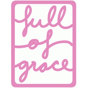 full of grace life  3x4 card